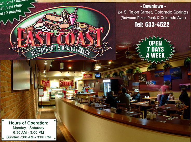 East Coast Deli Is An Authentic Full Service New York Style Delicatessen Restaurant Located In The Heart Of Downtown Colorado Springs